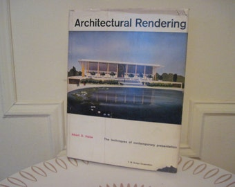 1960 - Architectural Rendering, the techniques of contemporary presentation by Albert O. Halse - vintage Mid Century Design Book