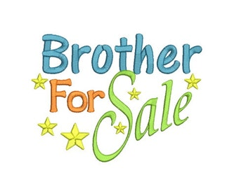 Sayings-Brother For Sale- Machine Embroidery Design