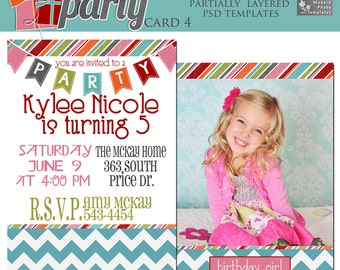 Time To Party Card 4- 5x7 Birthday Invitation- Photo Template