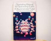 Operating Manual for Spaceship Earth - R. Buckminster Fuller