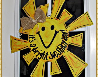 "Sunshine ""It's a bright sun shiny day"" Wood Cut Out Door Hanger"
