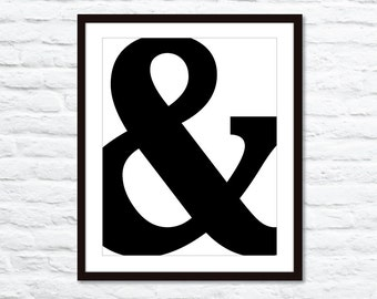 Ampersand Symbol Typography Digital Print  - Black and White - Modern Wall Art Home Decor - Wedding - Under 20