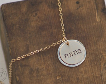 Gold and Silver Nana Necklace - Hand Stamped Jewelry - Mixed Metal - 14k Gold Fill - Mother's Day Gift for Nana