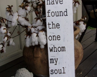 I have found the one whom my soul loves-Song of Solomon 3:4-Wedding-Anniversary-Vintage-Love