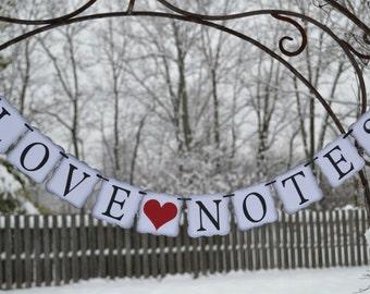 Love Notes  ..  Wedding banner  ..  Reception