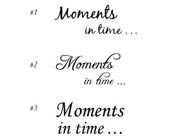 Moments in time - vinyl wall decal