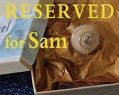 RESERVED for Sam