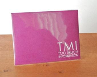 magenta envelope single: TMI too much information