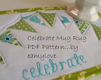 SALE - Celebrate Mug Rug PDF Pattern - Tutorial Style
