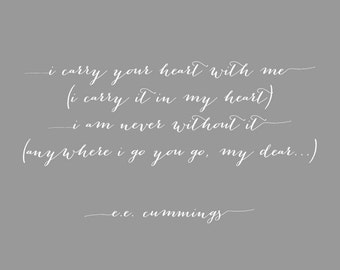 E.E. Cummings - Valentine's Day Gift For Wife Girlfriend I Carry Your Heart With Me Nursery Art Gift for Wife - Wedding Gift - 10x8 Print