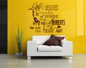Life is not measured...Vinyl Lettering wall words graphics Home decor itswritteninvinyl