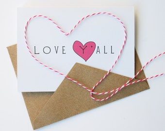 Love Y'all -- Card & Envelope Set (or Pick Your Quantity)