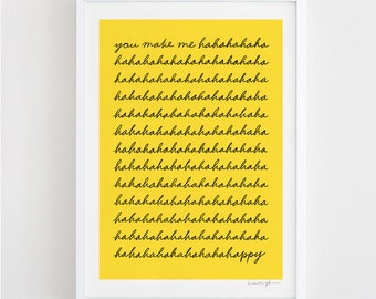 You make me happy - art print