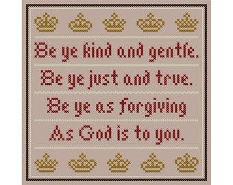 "Inspirational ""Be Ye Kind and True"" Cross Stitch Chart"