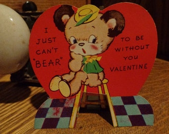 I Just Can't BEAR to be without you, Vintage 1940s Valentine, Corny & Sweet, hardy matte cardstock, See IDEAS