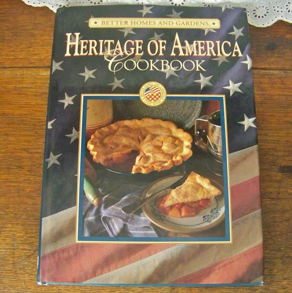 Vintage Cookbook Heritage Of America Better Homes By Cynthiasattic