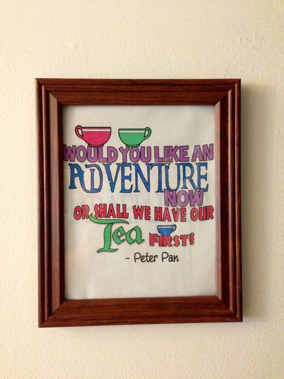 The Walt Disney Quote Art Printable Pictured Above Or Peter Pan Below Check Out My Etsy Shop For More Pictures