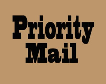 Priority Mail Upgrade can be added on to any order