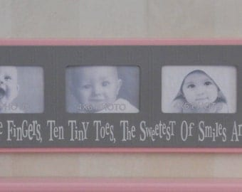 Pink and Gray Baby Girl Nursery Decor 4x6 Picture Frame - Ten Little Fingers, Ten Tiny Toes, The Sweetest Of Smiles And A Cute Little Nose