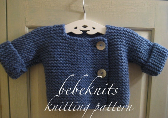 Quick Baby Cardigan Knitting Pattern : Bebeknits Simple French Style Baby Cardigan Knitting Pattern