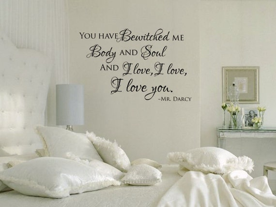 You Have Bewitched Me Body And Soul Mr Darcy By