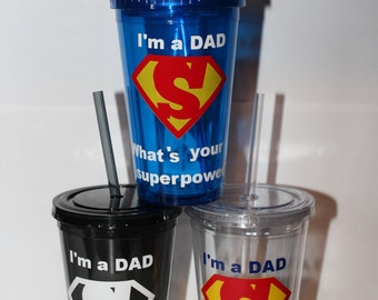 I'm a Dad. What's Your Superpower 16oz. Clear Tumbler - Father's Day Gift