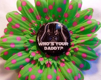 Who's your Daddy - Darth Vader Hair pin