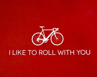 PRINTABLE: Bike Valentine Card Set - I Like to Roll With You