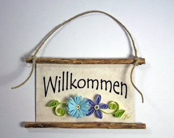 Quilled Magnet -278- Willkommen - German Welcome, Ornament, Party Favor, Hostess Gift