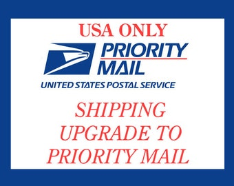 USA Only - USPS Priority Mail Shipping Upgrade - Add to Cart for Total Shipping Price