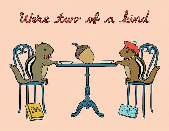 We're Two of a Kind Anniversary Card, Hand Illustration, (Item 812)