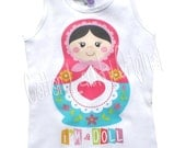 tshirt tank onepiece childrens tshirt, tank one piece body suit.... Im a Doll...Matryoshka Doll