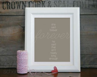 Love Typography Print Wedding Decor Sign - Gray Taupe - Digital Art Print Forever Anniversary Gift