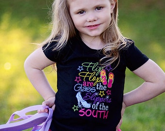 Flip Flops are Glass Slippers of the South Embroidered Shirt or bodysuit-Country Girl