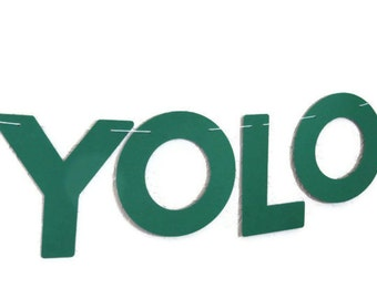 YOLO Banner, You Only Live Once, Dorm Room Decoration, Bedroom Wall Decor, Emerald Green Paper, Green Photography Prop