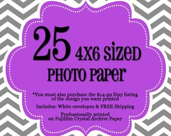 25 Professionally Printed 4x6's - 1 sided Photo Cards - FREE Shipping