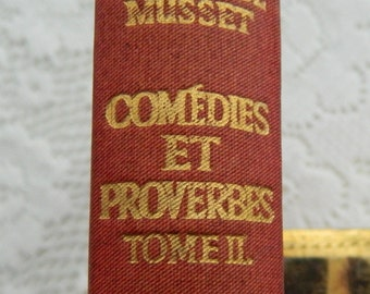 French Book COMEDIES ET PROVERBES by Alfred De Musset 1937