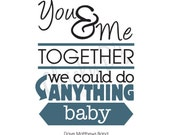 You and Me Lyric Poster, Typography Art, Typographic Print, Inspirational Quote 8x10