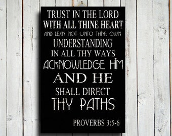 "Trust in the Lord - Bible Verse decor - 16x24"" canvas print - Inspirational decor - Proverbs 3:5-6 - Black and White decor"