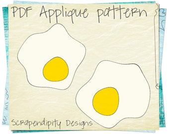 Egg Fabric Applique Template - Fried Eggs Table Runner / Kids Food Shirt / Unique Baby Quilt Pattern AP9-D