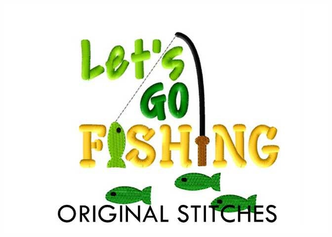 Let 39 s go fishing machine embroidery design file 4x4 5x7 for Lets go fishing