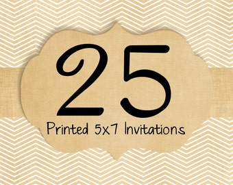 25 Printed Invitations