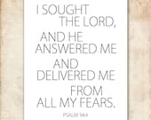 I sought and He answered. Psalm 34:4. 8x10in  DIY Printable Christian Poster. PDF. Bible Verse.