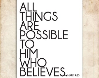 Mark 9:23. All things are possible. 8x10. DIY Printable Christian Poster. Bible Verse.