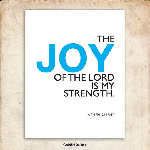 Nehemiah 8:10. Printable Christian Poster. Joy Of The Lord Is