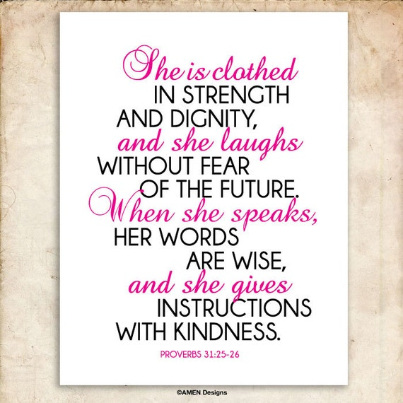 She Laughs In The Danger Of Fear: She. Proverbs 31:25-26. Printable Christian Art. Bible Verse