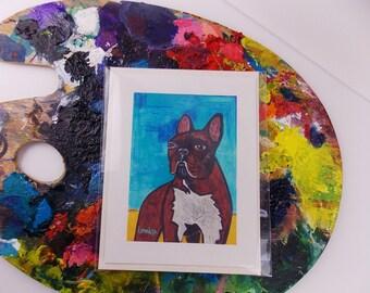 French Bulldog Greeting Card 5x7 Original Art Print Handmade Card