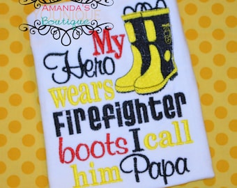 My Hero Wears Firefighter Boots I Call Him Papa Embroidered Shirt