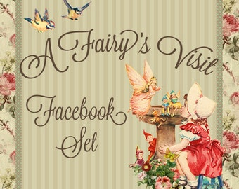 "Facebook Timeline Cover Set Vintage Fairy ""A Fairy's Visit"""