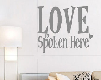 Love is spoken here - Vinyl Wall Art